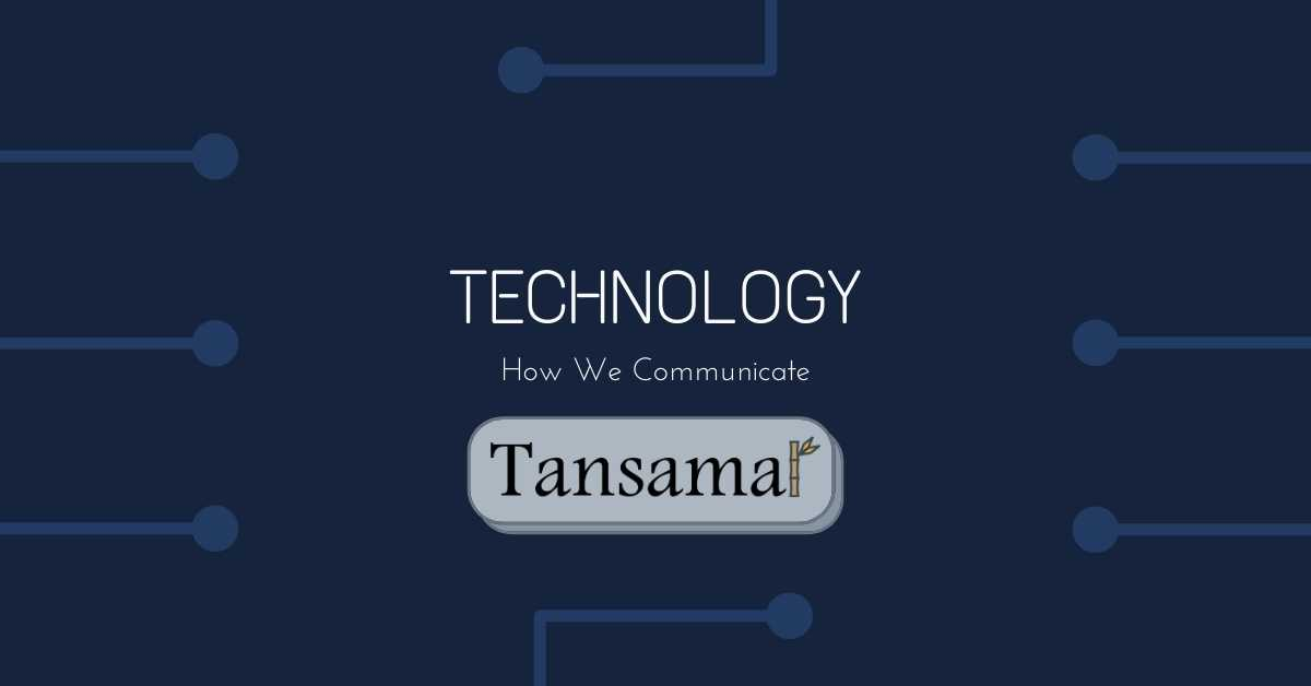 Technology & How We Communicate