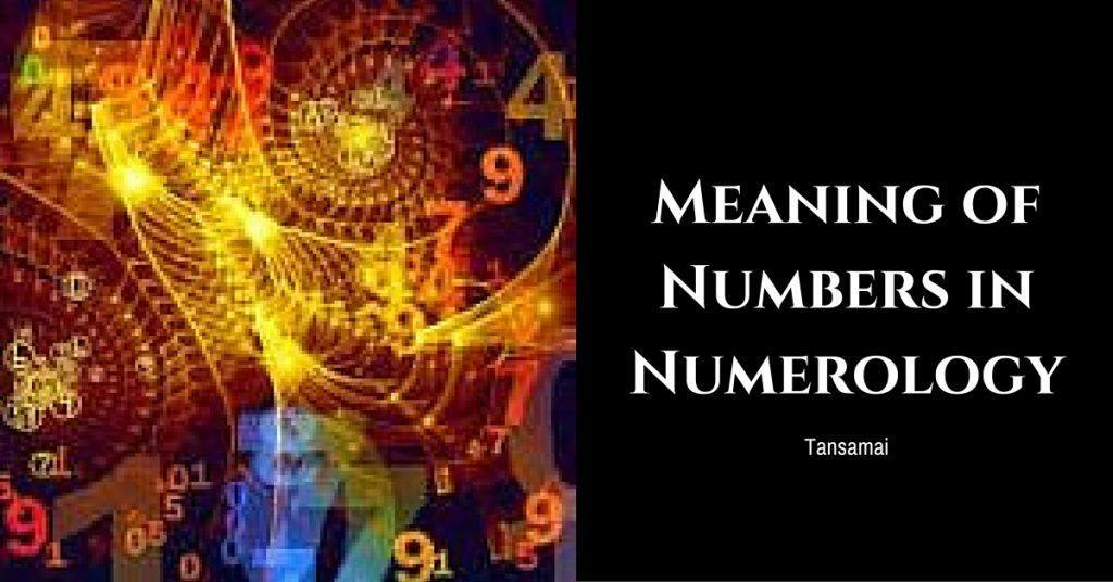 Meaning of Numbers in Numerology